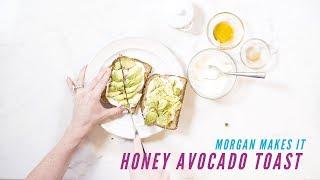 AVOCADO CLASSIC SPIN   Honey Avocado Toast   Morgan Makes It