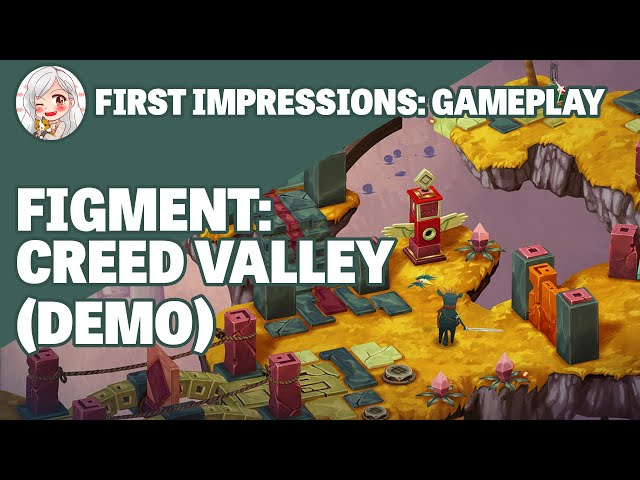 First Impressions: Figment - Creed Valley (Demo)