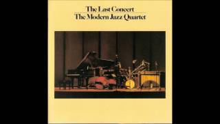 Modern Jazz Quartet - The Last Concert track 10 of 14.