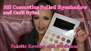 bh cosmetics foil eyes palette carli bybel palette review swatches looksbylexington