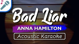 Download lagu 🎤 Anna Hamilton - Bad Liar - Karaoke Instrumental (Acoustic)