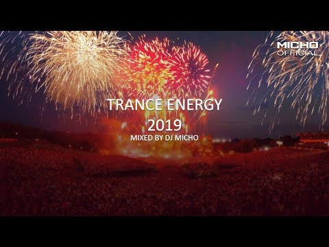 Trance Energy 2019 Mixed by DJ Micho