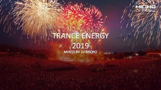 Trance Energy 2019 Mixed by DJ Micho