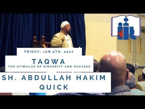 Taqwa | Sh. Abdullah Hakim Quick | Friday Khutbah