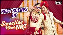 Sweetiee Weds NRI [ 2017 ] Hindi Movie | Best Scenes | Himansh Kohli | Zoya Afroz