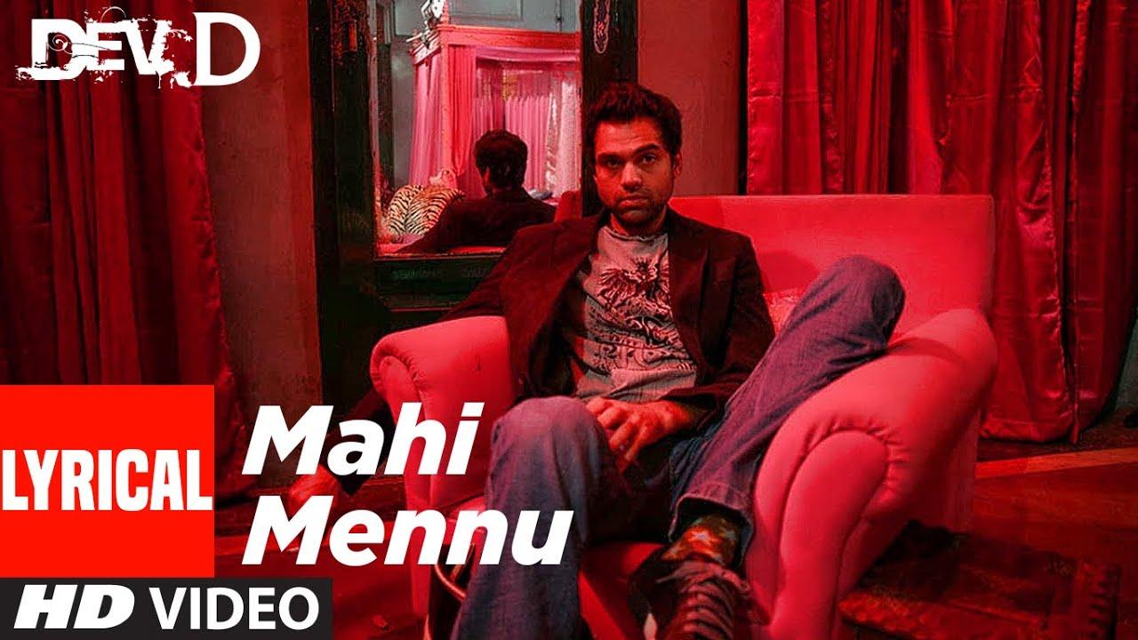 Mahi Mennu Lyrical Video | Dev D | Abhay Deol, Mahi Gill | Amit Trivedi | Labh Janjua