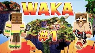 WAKA - Ep. 1 - Les îles Waka - Fanta et Bob dans Minecraft