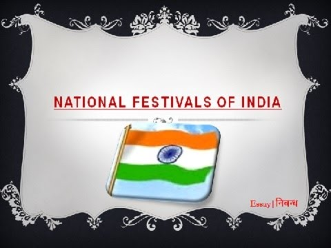1984 Essay Thesis An Essay On National Festivals Of India In English Language Writing A High School Essay also Locavores Synthesis Essay An Essay On National Festivals Of India In English Language  Youtube Science Essay Questions