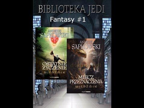 Wiedźmin: Ostatnie Życzenie/Miecz Przeznaczenia | Słowo Wstępu | Fantasy #1