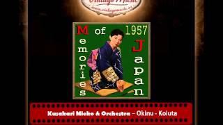 Kusakari Mieko & Orchestra – Okinu   Koiuta