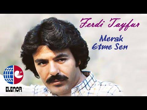 FERDİ TAYFUR - BENİM GİBİ SEVENLER