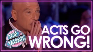 Acts Go WRONG on Got Talent! | Top Talents