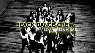 BLACK DANCE CREW by ANDREEA IGNAT