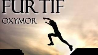 Furtif - Oxymor (Silver & Captain Fly)