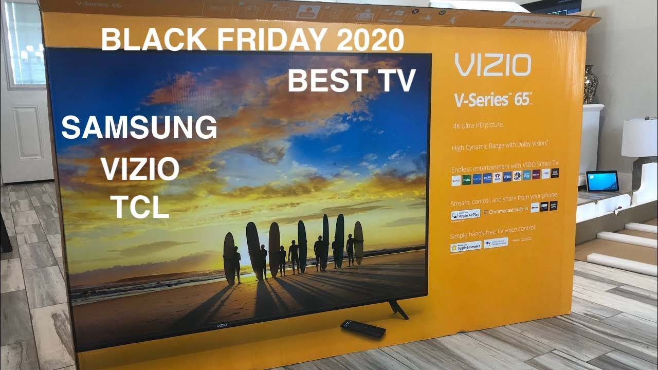 The Best Black Friday TV of 2020 VIZIO SAMSUNG TCL