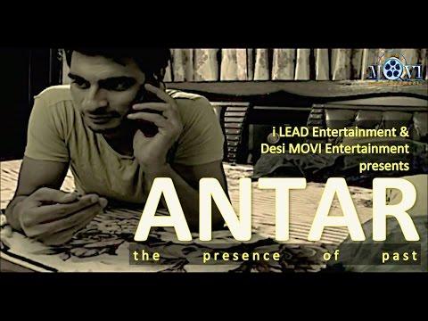 ANTAR   The Presence Of Past   Short Film