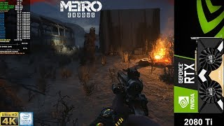 Metro Exodus Ultra Quality, DXR HIGH 4K | RTX 2080 Ti | i9 9900K 5.1GHz
