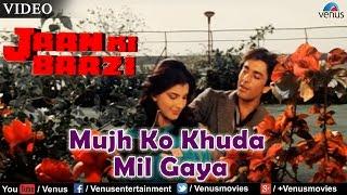 Mujh Ko Khuda Mil Gaya (Jaan Ki Baazi)