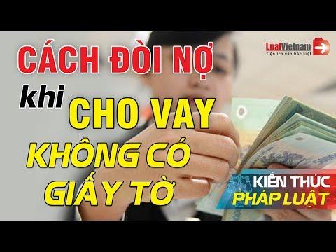 Hướng Dẫn Cách Đòi Nợ Khi Cho Vay Không Có Giấy Tờ   LuatVietnam