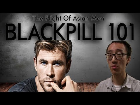 Blackpill 101- The REAL reason why Asian men are NOT seen as attractive