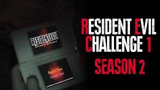 Resident Evil Challenge 1: Season 2