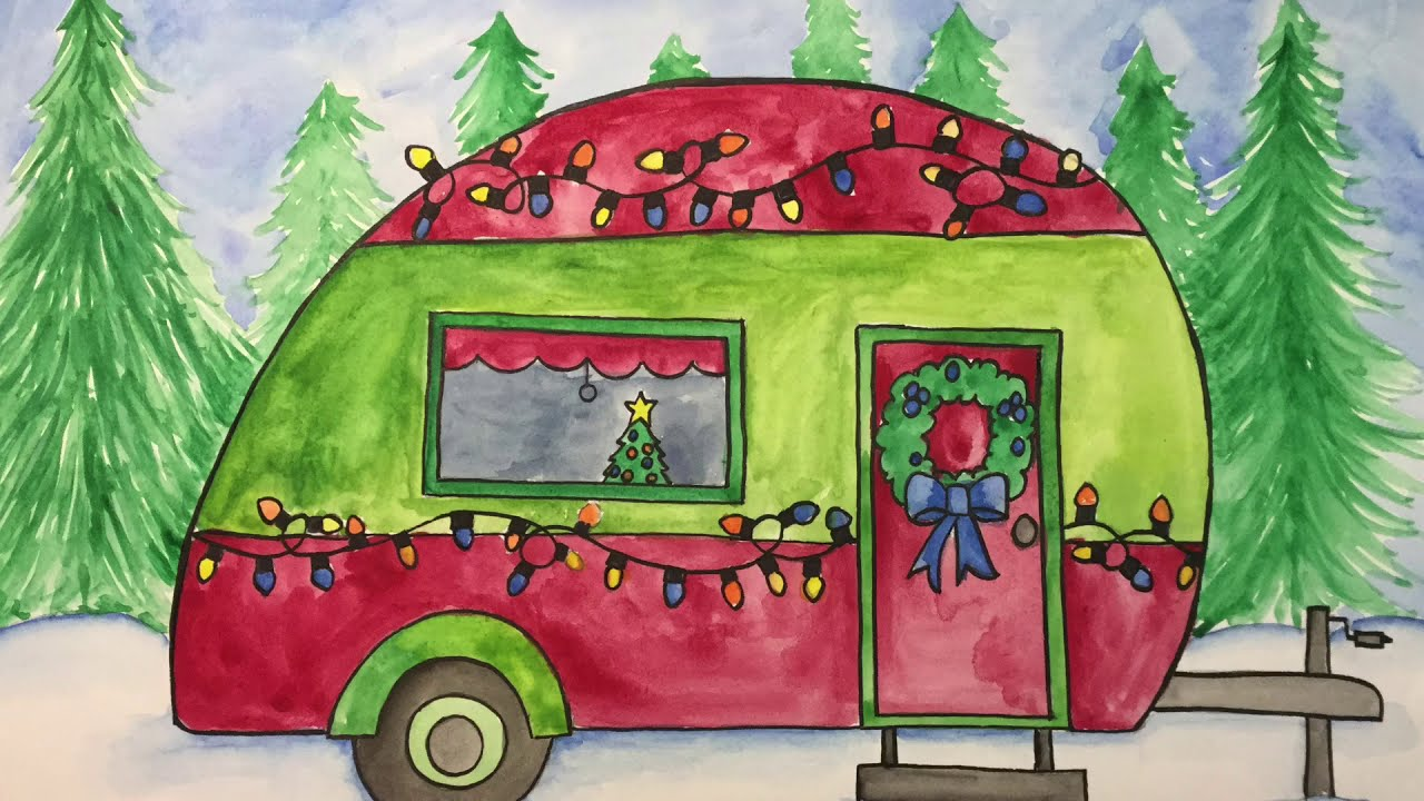 HOW TO DRAW A CAMPER AND PRACTICING WATERCOLOR TECHNIQUES