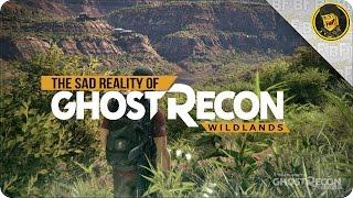 The Sad Reality of Ghost Recon Wildlands (Ghost Recon Wildlands Gameplay)