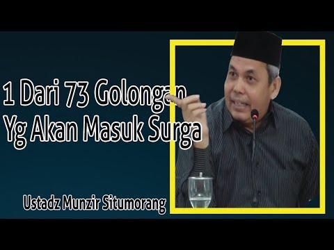 Ustadz Munzir Situmorang 1 Dari 73 Golongan Yg Akan Masuk Surga