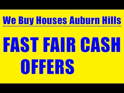 We Buy Houses Auburn Hills - CALL 248-971-0764 - Sell House Fast Auburn Hills