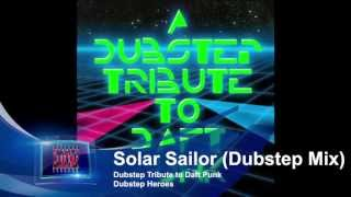 Now Playing: Solar Sailor (Dubstep Mix)-Dubstep Heroes
