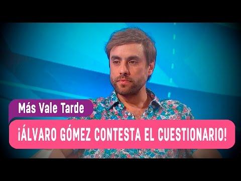 Álvaro Gómez contesta el cuestionario - Más Vale Tarde 2016