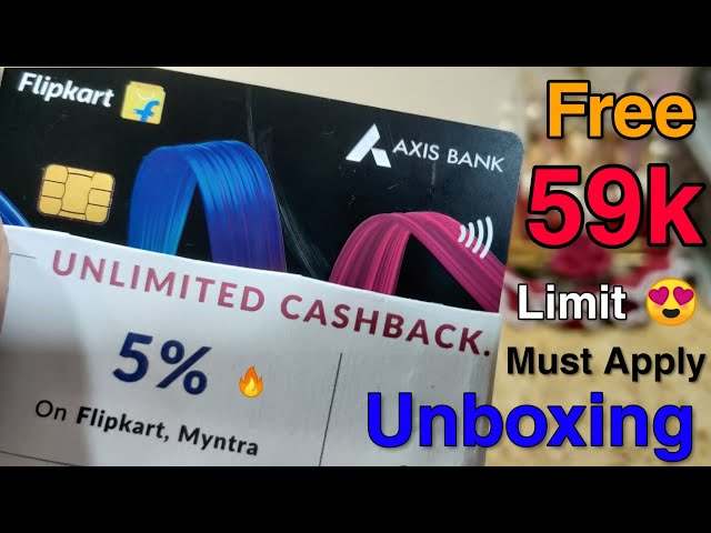Free Flipkart Axis Credit Card + ₹59,000/- Limit & Unlimited Cashback😍 | Unboxing, Review & Process