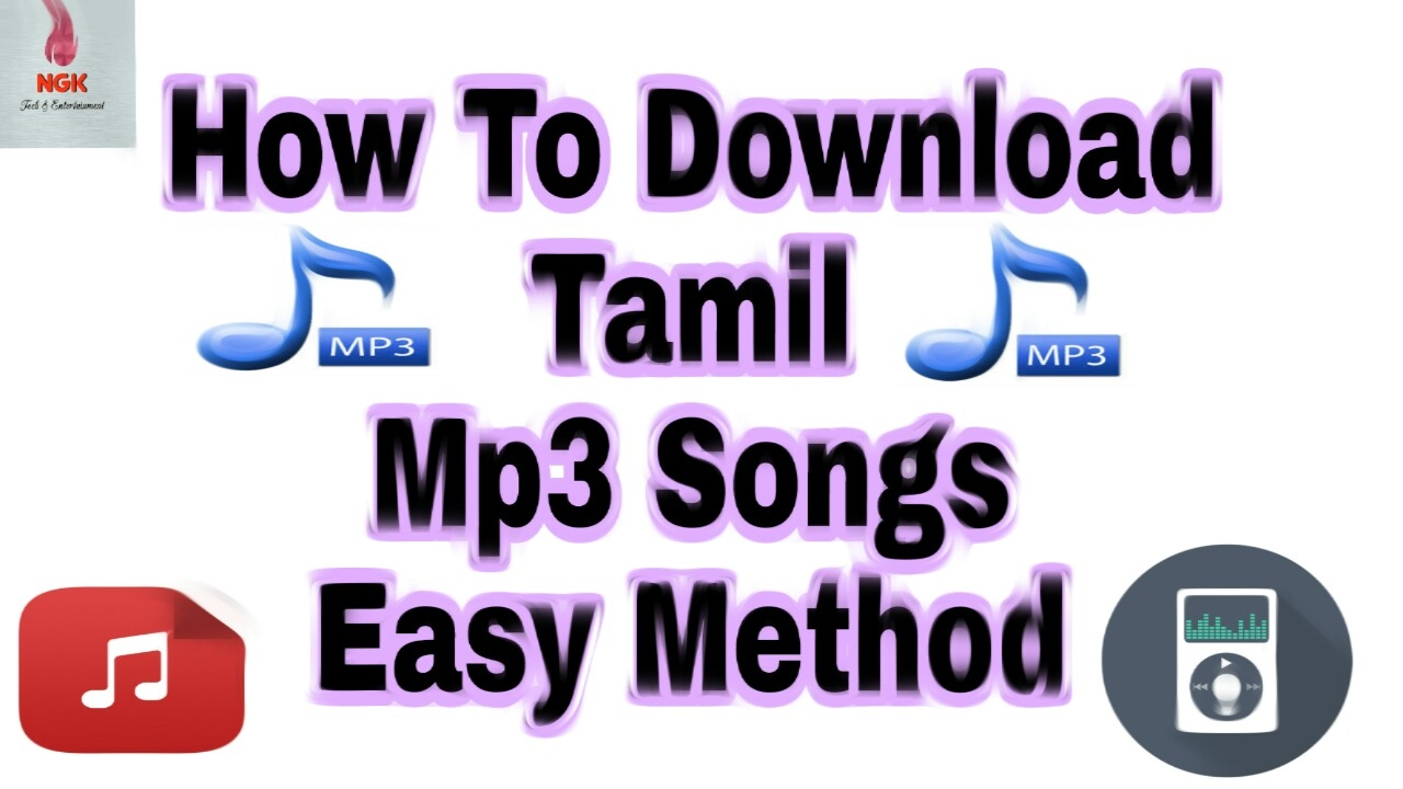 How To Download Tamil Mp3 Songs Easy Method
