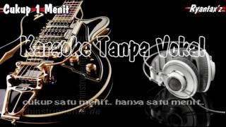Download Karaoke   Cukup 1 Menit  Dangdut
