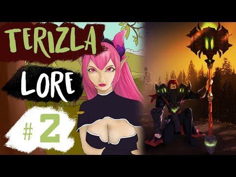 TERIZLA - HERO LORE #2