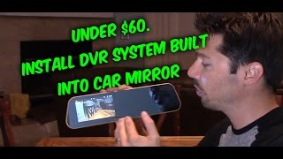 How to install a backup camera - dash cam car rearview mirror DVR review