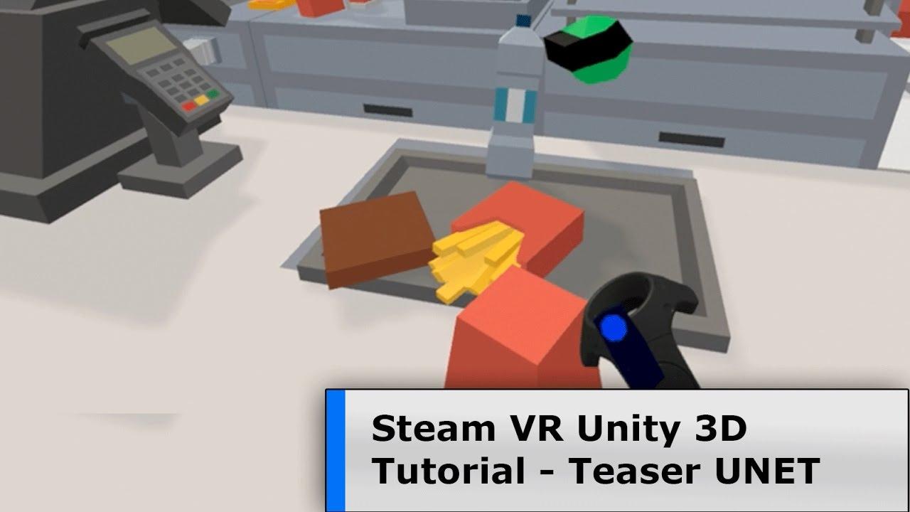 Tutorial 03 Teaser - Unity Steam VR UNET Multiplayer