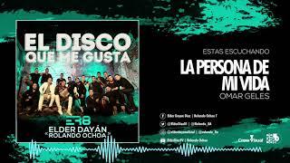 La Persona de Mi Vida - Elder Dayán Díaz & Rolando Ochoa (Cover Audio)