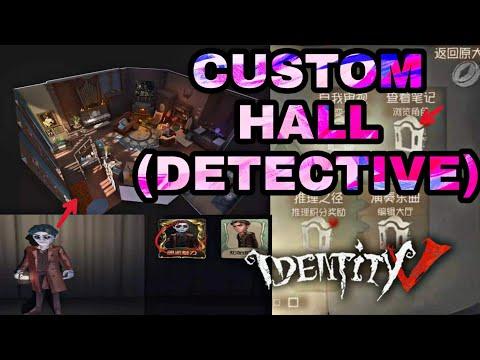 UPCOMING DETECTIVE CUSTOM HALL IDENTITY V , SALAS PERSONALIZADAS PARA EL  DETECTIVE IDENTITY V