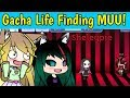 Gacha Life Finding MUU In SECRET ROOM! Shout Out