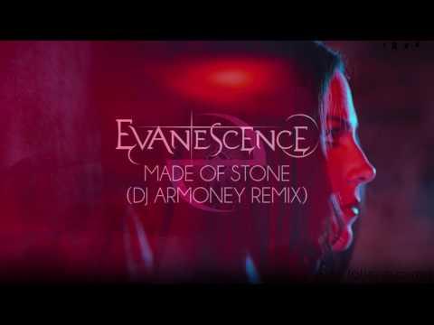 Evanescence - Made Of Stone (DJ ARMONEY Remix) by DJ ARMONEY