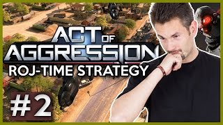 ACT OF AGGRESSION | 2/3 | CHIMERA | ROJ-TIME STRATEGY | 60FPS GAMEPLAY