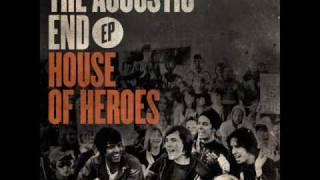 House of Heroes- If Acoustic