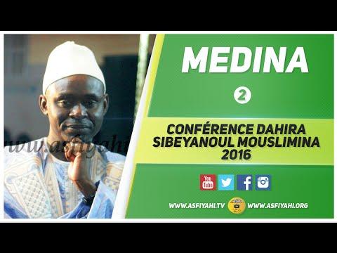 P2 - Conférence Dahira Sibeyanoul Mouslimina de la Médina - Par Tafsir Abdourahmane Gaye