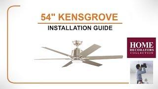 "54"" Kensgrove Ceiling Fan Installation Guide"