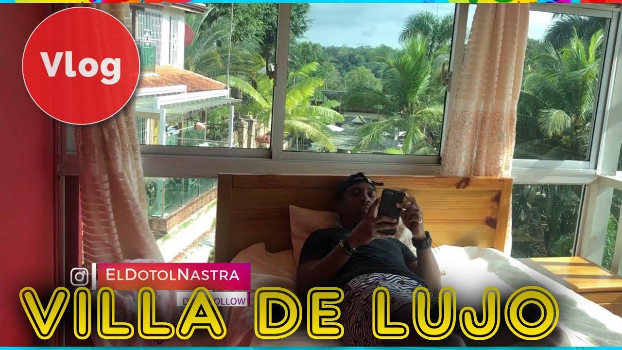 VLOG || Villa Lola  ||| El Dotol Nastra 2019