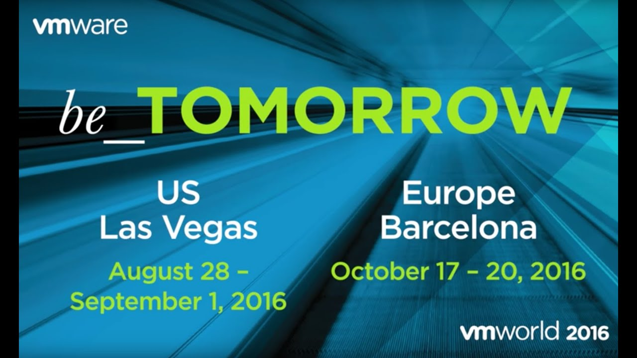 VMworld 2016 be TOMORROW - YouTube