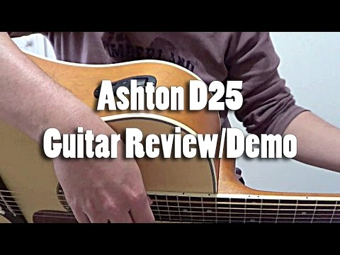 Ashton D25 Acoustic Guitar Review / Demo