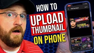 How To Add A Thumbnail To a YouTube Video on Phone