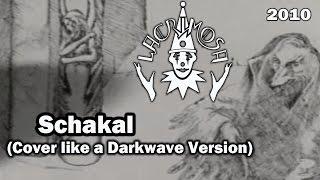 ►Melancholia - Schakal (Lacrimosa Cover) Like a Darkwave Version 2010